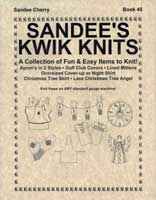 Collection of Fun & Easy Items Machine Knit Book Sandee's Kwik Knit Sandee Cherry